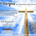 3º Kerigma da Paróquia Nossa Senhora das Graças