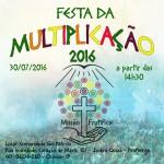 CONVITE: Festa da Multiplicação - 2016 com a programação do dia.
